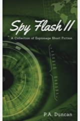 Spy Flash II: A Collection of Espionage Short Fiction Paperback