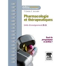 Pharmacologie et thérapeutiques: Unité d'enseignement 2.11 (Mémo Infirmier)