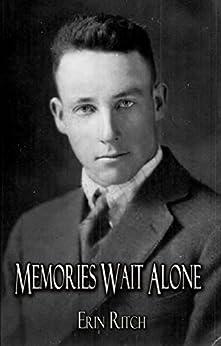 Memories Wait Alone by [Ritch, Erin]