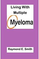 Living With Multiple Myeloma Paperback