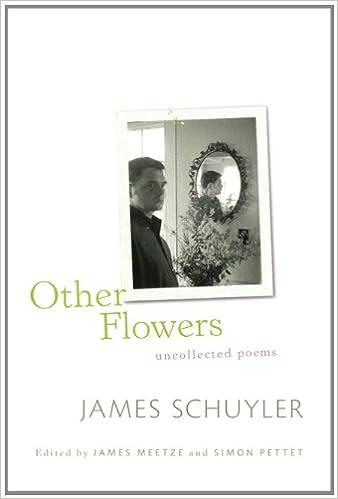 Slikovni rezultat za schuyler Other Flowers: Uncollected Poems