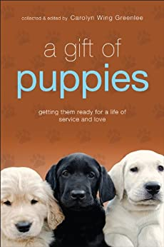 A Gift of Puppies by [Wing Greenlee, Carolyn]
