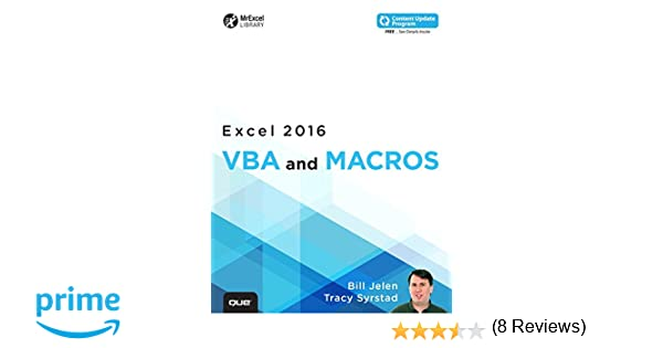 Excel 2016 VBA and Macros (includes Content Update Program ...