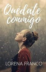 Quedate conmigo (Spanish Edition)