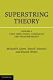 Superstring Theory: 2 (Cambridge Monographs on Mathematical Physics)