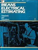 Means Electrical Estimating : Standards and Procedures, DeLong, Paul H., 0911950834