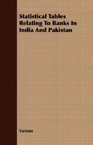 Statistical Tables Relating To Banks In India And Pakistan ebook