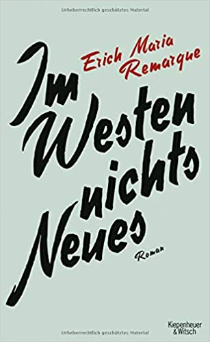 Westen Nichts Neues: Roman