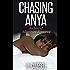 Chasing Anya (Island Adventure Romance Book 2)