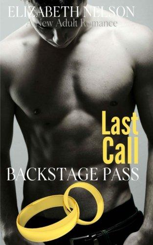 Backstage Pass: Last Call (The Backstage Pass Rock Star Romance) (Volume 6)