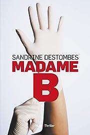 Madame B. (French Edition) av Sandrine…