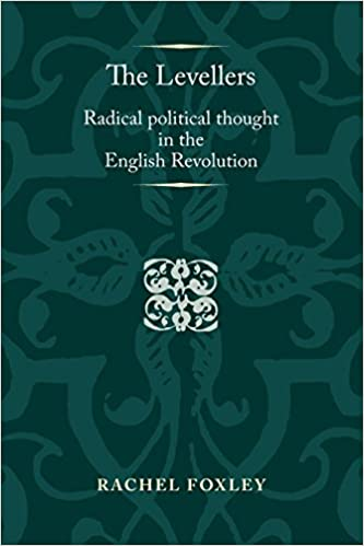 Book The Levellers (Politics, Culture & Society in Early Modern Britain) by Rachel Foxley (31-Dec-2014)