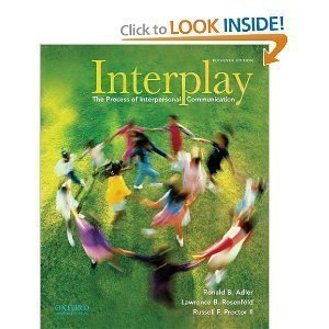 Read Online by Ronald B. Adler Interplay: The Process of Interpersonal Communication 11th (eleventh) edition by Ronald B. Adler ebook