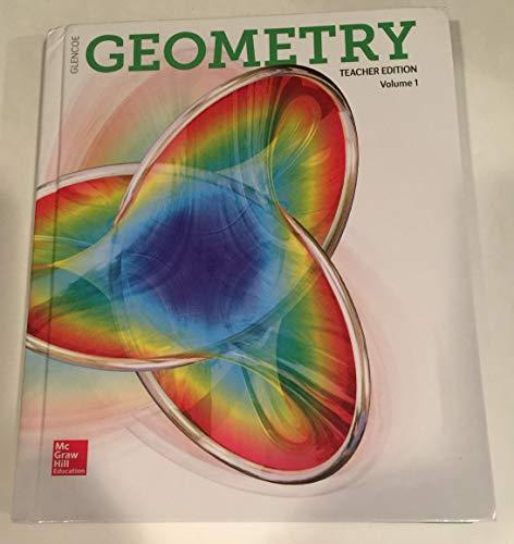 Glenco Geometry Teacher Edition Vol 1