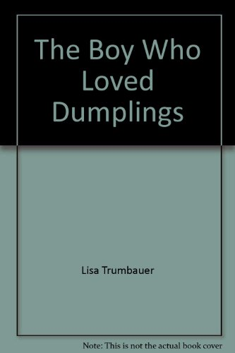 The Boy Who Loved Dumplings