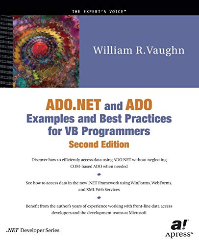 ADO.NET and ADO Examples and Best Practices for VB Programmers (Second Edition)