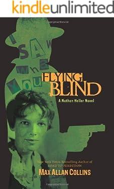 Flying Blind (Nathan Heller Book 8)