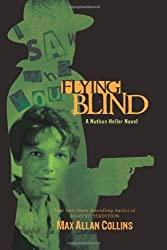 Flying Blind (Nathan Heller Novels)