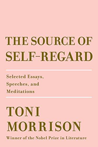 The Source of Self-Regard - Toni Morrison