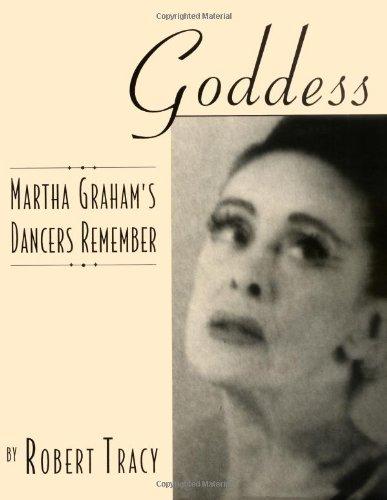 Goddess - Martha Graham's Dancers Remember: Hardcover
