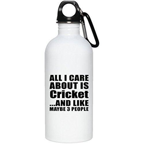 All I Care About Is Cricket And Like Maybe 3 People - Stainless Steel Water Bottle by Lionkin8