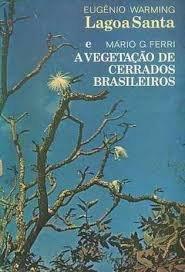 Lagoa Santa e a Vegetação de Cerrados Brasileiros