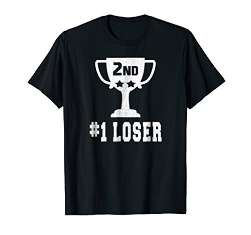2nd PLACE #1 LOSER T-Shirt Funny Second Place T-Shirt