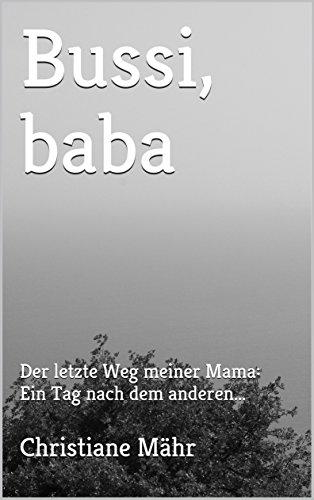 Amazoncom Bussi Baba Der Letzte Weg Meiner Mama Ein Tag Nach
