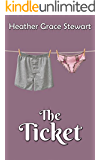 The Ticket: A Romantic Comedy - Second Chances