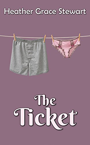 The Ticket by Heather Grace Stewart ebook deal
