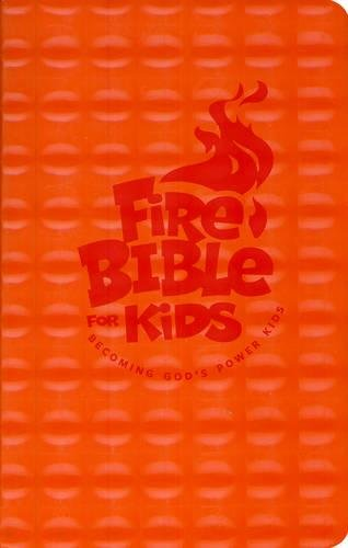Fire Bible For Kids : Flex Cover NKJV