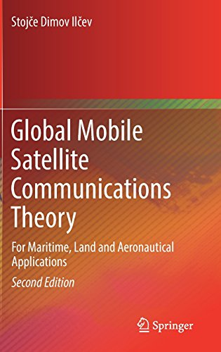 Global Mobile Satellite Communications Theory: For Maritime, Land and Aeronautical Applications