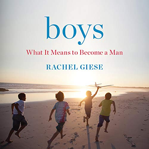 Pdf Social Sciences Boys: What It Means to Become a Man