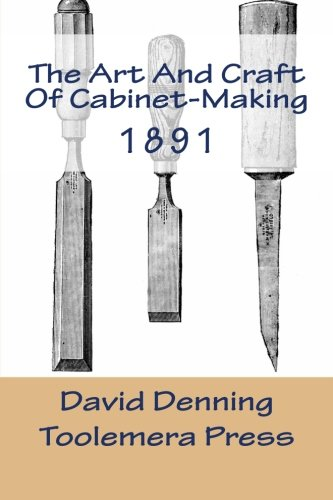 the-art-and-craft-of-cabinet-making-a-practical-handbook-to-the-construction-of-cabinet-furniture