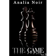 The Game (Vol. 3): (Roman Érotique, Soumission, Alpha Male, Thriller, Bad Boy, Suspense) (French Edition)