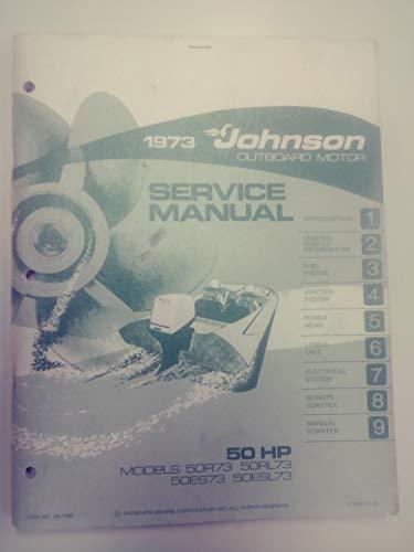 1973 Johnson Outboard Motor Service Manual 50 HP Models 50R73 50RL73 50ES73 50ESL73