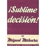 Sublime decision