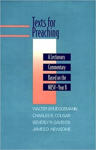 Texts for Preaching: A Lectionary Commentary Based on the