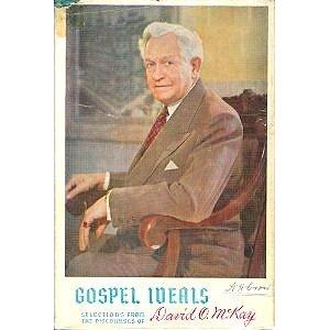Gospel Ideals: Selections from David O. McKay