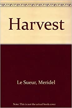 Harvest: Collected stories