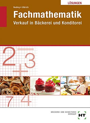 Lösungen Fachmathematik Verkauf in Bäckerei und Konditorei