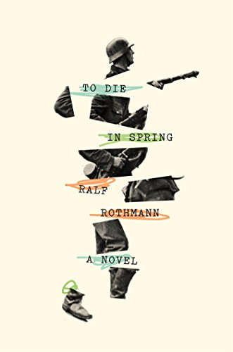 To Die in Spring: A Novel