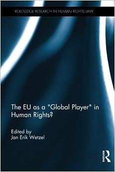 "Descargar Mejortorrent The Eu As A ""global Player"" In Human Rights? Kindle Puede Leer PDF"