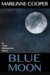 Blue Moon (Tyler Mackenzie mysteries) (Volume 3)
