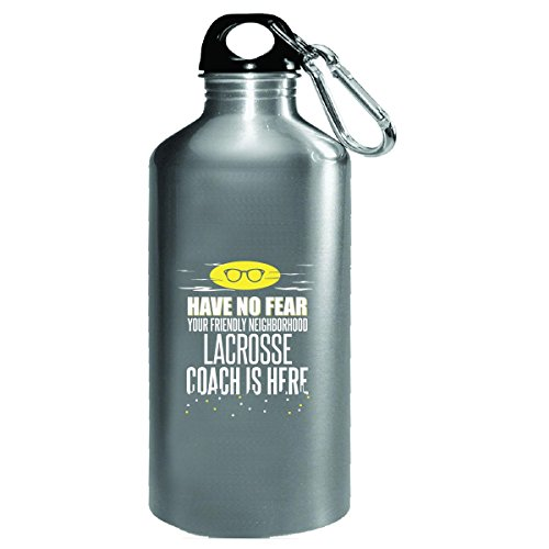 Have No Fear Lacrosse Coach Is Here Gift From Students - Water Bottle by My Family Tee