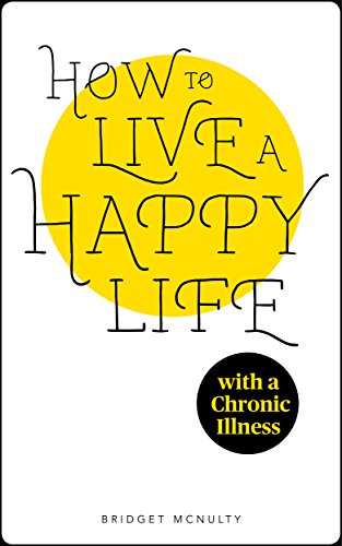 Live Happy Life Chronic Illness ebook product image