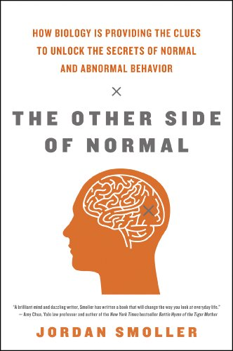 The Other Side of Normal: How Biology Is Providing the Clues to Unlock the Secrets of Normal and Abnormal Behavior cover