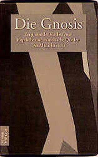 Die Gnosis, 3 Bände: Zeugnisse der Kirchenväter / Koptische und Mandäische Quellen / Der Manichäismus