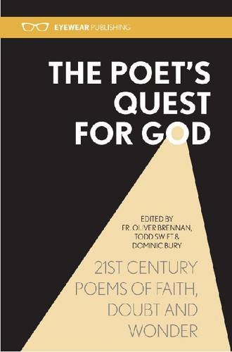 The Poet's Quest for God: 21st Century Poems of Faith, Doubt and Wonder