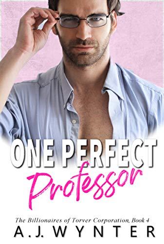 Four Corporation (One Perfect Professor (The Billionaires of Torver Corporation Book 4))